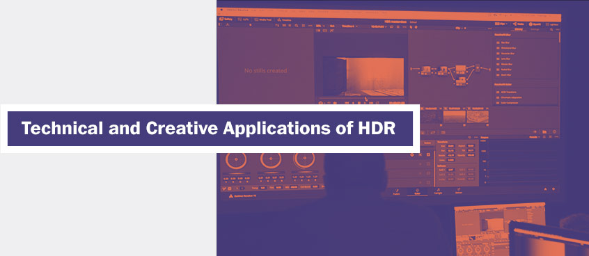 Technical and Creative Applications of HDR